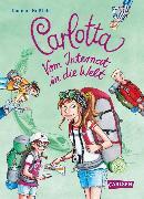 Cover-Bild zu Carlotta: Carlotta - Vom Internat in die Welt (eBook) von Hoßfeld, Dagmar