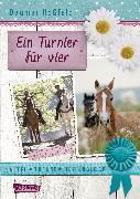 Cover-Bild zu Sattel, Trense, Reiterglück, Band 01: Ein Turnier für vier von Hoßfeld, Dagmar