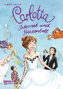 Cover-Bild zu Carlotta - Internat und Prinzenball von Hoßfeld, Dagmar