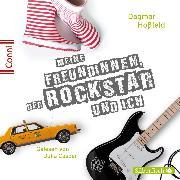 Cover-Bild zu Meine Freundinnen, der Rockstar und ich (Audio Download) von Hoßfeld, Dagmar