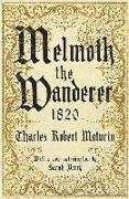 Cover-Bild zu Melmoth the Wanderer 1820 von Maturin, Charles Robert