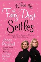 Cover-Bild zu When the Fairy Dust Settles (eBook) von Parshall, Janet