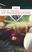 Cover-Bild zu The Great Short Stories of Thanksgiving (eBook) von Hawthorne, Nathaniel
