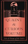 Cover-Bild zu Quaint and Curious Volume: Tales and Poems of the Gothic (eBook) von Perry, Sarah (Einf.)