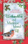 Cover-Bild zu Weihnachten auf Mistletoe Island von Pembroke, Sophie