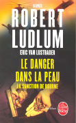 Cover-Bild zu Le danger dans la peau von Ludlum, Robert