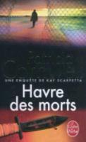 Cover-Bild zu Havre des morts von Cornwell, Patricia