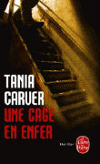 Cover-Bild zu Une cage en enfer von Carver, Tania