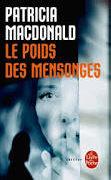 Cover-Bild zu Le Poids des mensonges von MacDonald, Patricia