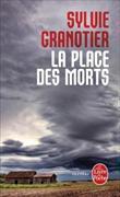 Cover-Bild zu La place des morts von Granotier, Sylvie