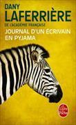 Cover-Bild zu Journal d'un écrivain en pyjama von Laferrière, Dany