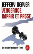 Cover-Bild zu Vengeance, impair et passe von Deaver, Jeffery