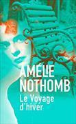 Cover-Bild zu Le voyage d'hiver von Nothomb, Amélie