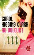 Cover-Bild zu Au voleur! von Higgins Clark, Carol