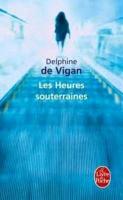 Cover-Bild zu Les heures souterraines von Vigan, Delphine de