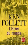 Cover-Bild zu Le siècle 02. L' hiver du monde von Follett, Ken