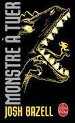 Cover-Bild zu Monstre à tuer von Bazell, Josh