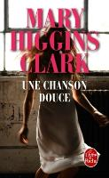 Cover-Bild zu Une chanson douce von Clark, Mary Higgins