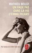 Cover-Bild zu Un faux pas dans la vie d'Emma Picard von Belezi, Mathieu