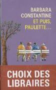 Cover-Bild zu Et puis Paulette von Constantine, Barbara