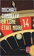 Cover-Bild zu La lune était noire von Connelly, Michael