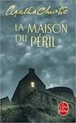 Cover-Bild zu La maison du péril von Christie, Agatha