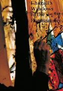 Cover-Bild zu Vogelsanger-de Roche, Irmgard: Marc Chagall's Windows in the Zürich Fraumünster