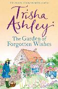 Cover-Bild zu The Garden of Forgotten Wishes von Ashley, Trisha