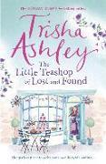 Cover-Bild zu Little Teashop of Lost and Found von Ashley, Trisha