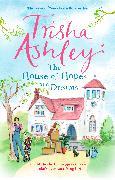 Cover-Bild zu The House of Hopes and Dreams (eBook) von Ashley, Trisha