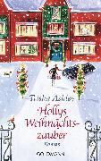 Cover-Bild zu Hollys Weihnachtszauber (eBook) von Ashley, Trisha