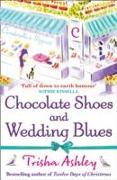 Cover-Bild zu Chocolate Shoes and Wedding Blues von Ashley, Trisha