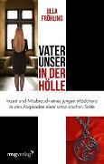 Cover-Bild zu Vater unser in der Hölle von Fröhling, Ulla