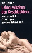 Cover-Bild zu Leben zwischen den Geschlechtern (eBook) von Fröhling, Ulla