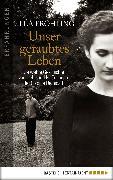 Cover-Bild zu Unser geraubtes Leben (eBook) von Fröhling, Ulla