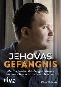 Cover-Bild zu Jehovas Gefängnis von Wolschke, Oliver