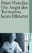 Cover-Bild zu Die Angst des Tormanns beim Elfmeter von Handke, Peter