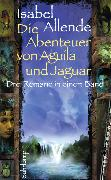 Cover-Bild zu Die Abenteuer von Aguila und Jaguar von Allende, Isabel