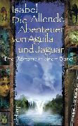 Cover-Bild zu Die Abenteuer von Aguila und Jaguar (eBook) von Allende, Isabel