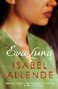 Cover-Bild zu Eva Luna (eBook) von Allende, Isabel