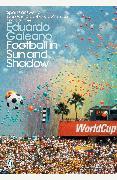 Cover-Bild zu Football in Sun and Shadow (eBook) von Galeano, Eduardo