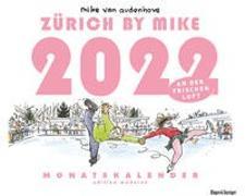 Cover-Bild zu Zürich by Mike Kalender 2022 von Audenhove, Van, Mike