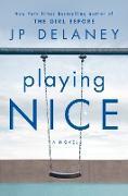 Cover-Bild zu Playing Nice (eBook) von Delaney, Jp