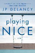 Cover-Bild zu Playing Nice von Delaney, JP
