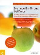 Cover-Bild zu Die neue Ernährung bei Krebs von Kohl, Oliver