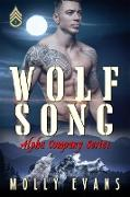 Cover-Bild zu Wolf Song (Alpha Company Series, #3) (eBook) von Evans, Molly
