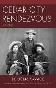 Cover-Bild zu Cedar City Rendezvous (eBook) von Savage, Douglas