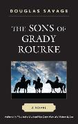 Cover-Bild zu The Sons of Grady Rourke (eBook) von Savage, Douglas