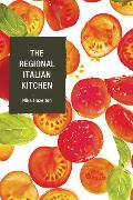 Cover-Bild zu The Regional Italian Kitchen (eBook) von Hazelton, Nika