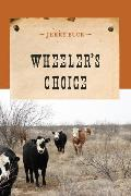 Cover-Bild zu Wheeler's Choice (eBook) von Buck, Jerry